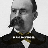 M for Movember by Various Artists