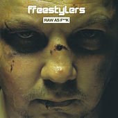 Raw As Fuck by Freestylers