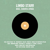 Recopilatorio Limbo Starr: Diez, Cuenta Atrás by Various Artists