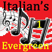 Italian's Evergreen Vol.1 by Various Artists