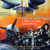 Dazed & Confused - A Stoned-Out Salute to Led Zeppelin by Various Artists