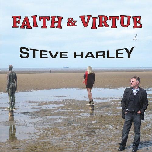 Faith & Virtue by Steve Harley