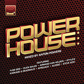 Power House (Mixed By Anton Powers) by Various Artists
