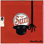 One Sees The Sun by Jim Kroft