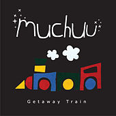 Getaway Train by Muchuu
