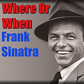 Where Or When (Live) von Frank Sinatra
