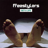 Get A Life by Freestylers