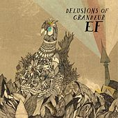 Delusions of Grandeur by Ef