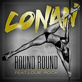 Round Round (feat. Louie Rock) - Single by Conan