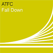 Fall Down by ATFC