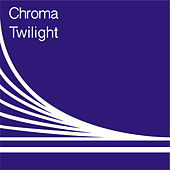 Twilight by Chroma
