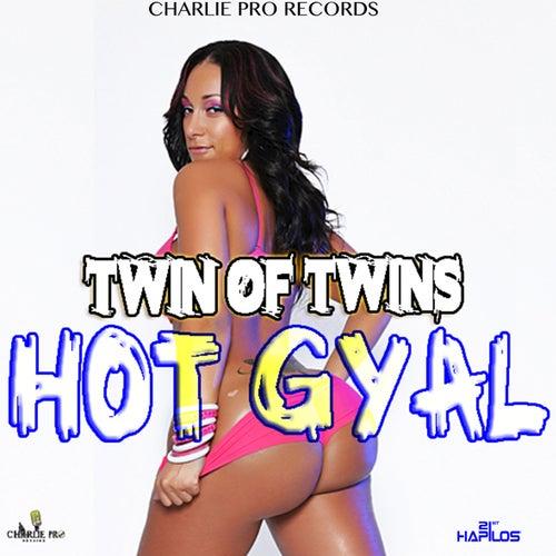 Hot Gyal - Single by Twin of Twins