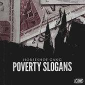 Poverty Slogans (Radio Edit) - Single by Horseshoe G.A.N.G.