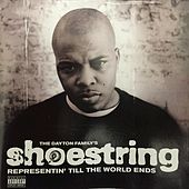 Representin' Till the World Ends by Shoestring