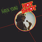 Hot Shot (Expanded Edition) by Karen Young
