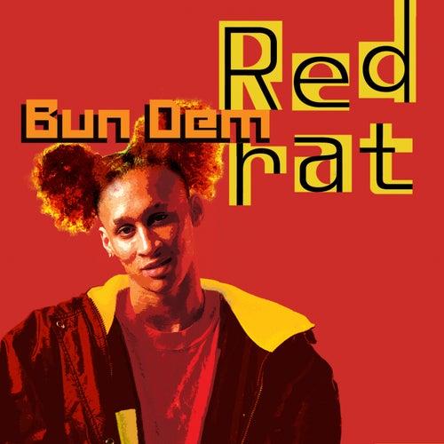 Bun Dem by Red Rat