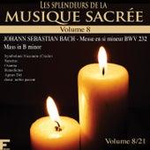 Les splendeurs de la musique sacrée, Vol. 8 by Various Artists