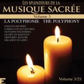 Les splendeurs de la musique sacrée, Vol. 3 by Various Artists