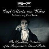 Carl Maria von Weber: Aufforderung zum Tanze by Symphony Orchestra of the Bulgarian National Radio
