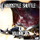 Hardstyle Shuttle, Vol. 14 by Various Artists