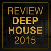 Review: Deep House 2015 by Various Artists