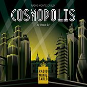 Cosmopolis (Selected by Papa DJ) by Various Artists