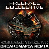Welcome To Earth (BreaksMafia Remix) by Freefall Collective