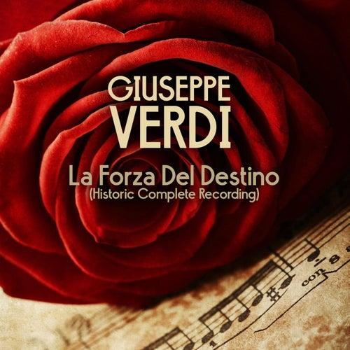 La Forza Del Destino (Historic Complete Recording) von Giuseppe Verdi