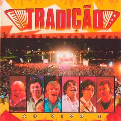 Grupo Tradição 2 (Ao Vivo) by Grupo Tradição