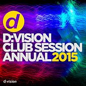 d:vision Club Session Annual 2015 by Various Artists