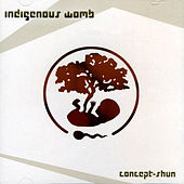 Concept-Shun by Indigenous Womb