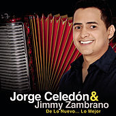 Jorge Celedón & Jimmy Zambrano  De Lo Nuevo... Lo Mejor by Various Artists