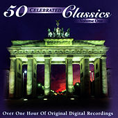 50 Celebrated Classics (Vol. 1) by Various Artists