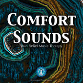 Comfort Sounds - Pain Relief Music Therapy by Brainwave Power Music