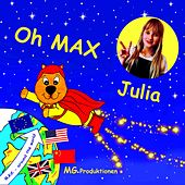 Oh Max by Julia