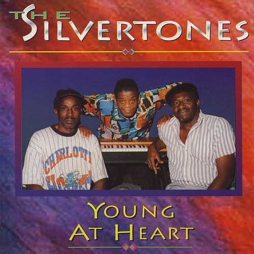 Young At Heart by The Silvertones