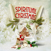 Spiritual Christmas – Peaceful Christmas, Healing Music, Best Christmas, Carols Sounds, Music for Christmas, Falling Snow, Traditional Music, Christmas Eve, Catholic by Various Artists