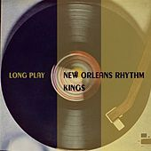 Long Play by New Orleans Rhythm Kings