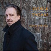 Dvorak: Cello Concerto - Thomas: Ritual Incantations by Various Artists