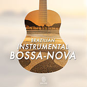 Brazilian Instrumental Bossa-Nova by Various Artists