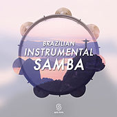 Brazilian Instrumental Samba by Various Artists