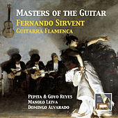 Masters of the Spanish Guitar: Fernando Sirvent – Guitarra Flamenca (Remastered 2015) by Fernando Sirvent