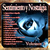 Sentimientos y Nostalgia, Vol. 3 by Various Artists