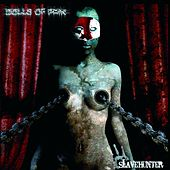 Slavehunter by Dolls Of Pain