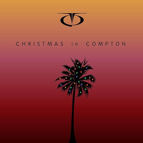 Christmas in Compton von TQ