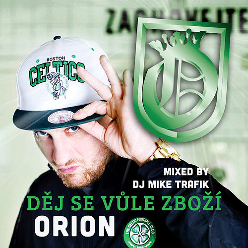 Dej Se Vule Zbozi by Orion
