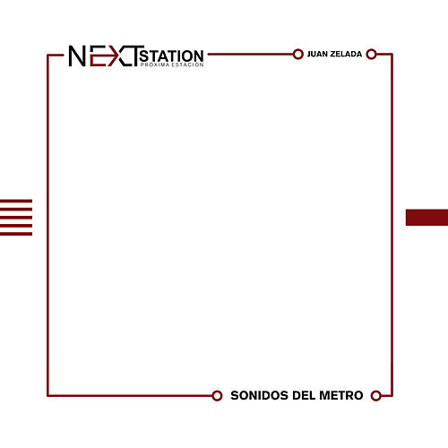 Next Station by Juan Zelada