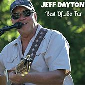 Best Of... So Far by Jeff Dayton