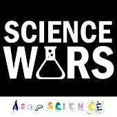 Science Wars (Acapella Parody) by AsapSCIENCE