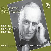 The Definitive Eric Coates by Various Artists